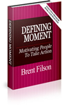 Defining Moment: Motivating People to Take Action